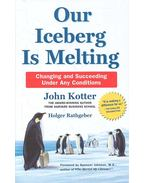 Our Iceberg is Melting - Changing and Succeeding Under Any Conditions