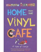 Home from the Vinyl Cafe