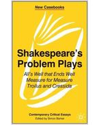 Shakespeare's Problem Plays: \