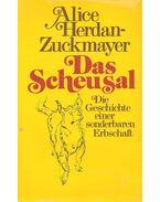 Das Scheusal - Die Geschichte einer sonderbaren Erbschaft
