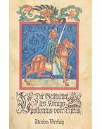 Die Geschichte des Königs - Ein antiker Liebesroman