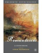 Romanticism: A Sourcebook