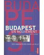 Budapest en mouvement - Des innovateurs dans la ville