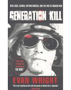 Generation Kill - Living dangerously on the road to Baghdad with the ultraviolent Marines of Bravo Company