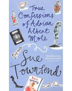 True Confessions of Adrian Albert Mole, Margaret Hilda Roberts and Susan Lilian Townsend
