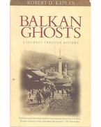 Balkan Ghosts - A Journey Through History