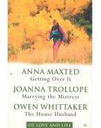 Getting Over It - Marrying the Mistress - The House Husband