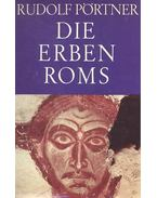 Die Erben Roms - Städte und Stätten des Deutschen Früh-Mittelalters