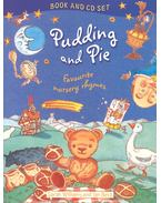 Pudding and Pie - Favourit Nursery Rhymes - Book and CD Set
