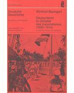 Deutschland im Zeitaler der Imperialismus (1890 - 1914)