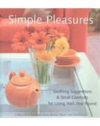 Simple Pleasures -Soothing Suggestions & Small Comforts for Living Well Year Round