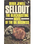 Sellout - The Blockbusting Novel of the Oil Business