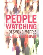 Peoplewatching - Guide to Body Language