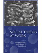 Social Theory at Work