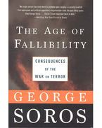 The Age of Fallibility - Consequences of the War on Terror