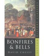 Bonfires & Bells - National Memory and the Protestant Calendar in Elizabethan and Stuart England