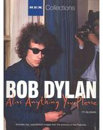 Bob Dylan - Alias Anything You Please (Rex Collections)