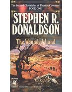 The Second Chronicles of Thomas Covenant I. - The Wounded Land