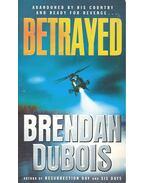 Betrayed - Dubois, Brendan