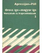 Orosz ige - magyar ige - Vonzatok és kapcsolódások 2