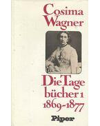 Die Tagebücher - Band I (1869-1877)