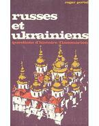 Russes et Ukrainiens - questions d'histoires
