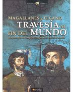 Magallanes y Elcano - Traveria Al Mundo