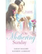 On Mothering Sunday - More Than Governess; The Angel and the Outlaw
