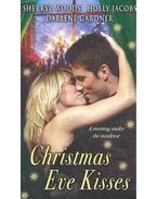 Christmas Eve Kisses - Santa, Baby; Assignment Humbug; Deck the Halls