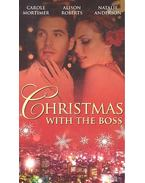 Christmas with the Boss - Snowbound with the Billionaire; Twins for Christmas; The Millionaire's Mistletoe Mistress