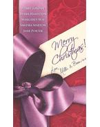Merry Christmas! Love, Mills and Boon x x - A Spanish Christmas; A Seasonal Secret; Outback Christmas; Miracle On Christmas Eve; The Italian's Blackmailed Bride