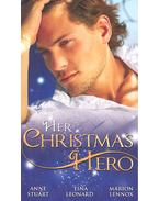 Her Christmas Hero - Taken by the Cop; Romanced by the Ranger; Enchanted by the Bachelor