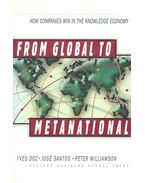 From Global to Metanational - How Companies Win in the Knowledge Economy