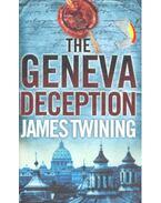 The Geneva Deception - James Twining