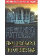 Final Judgment - Outside Man - Patterson, Richard North