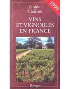 Vins et vignobles en France [1999]