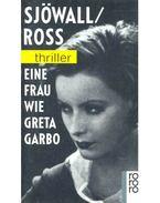 Eine Frau wie Greta Garbo
