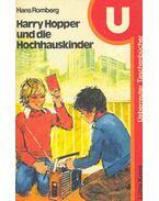 Harry Hopper und die Hochhauskinder