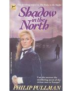 Shadow in the North