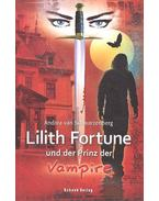 Lilith Fortune und der Prinz der Vampire