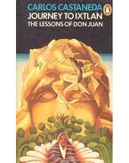 Journey to Ixtlan - The Lessons of Don Juan - Castaneda, Carlos