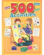 500 Activities / Puzzles, Mazes, Do-to-Do