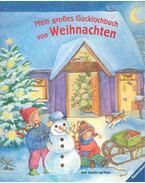 Mein grosses Gucklochbuch von Weihnachten