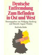 Deutsche Entfremdung Zum Befinden in Ost und West