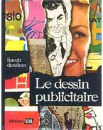 Le Dessin Publicitaire /Tome I. - II.