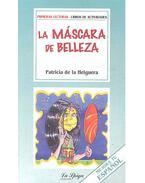La Máscara de Belleza - Lecturas Simplificadas, Nivel Intermedio