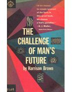The Challenge of Man's Future