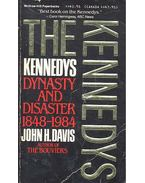 The Kennedys -  Dynasty and Disaseter 1848 - 1984