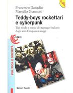 Teddy-boys, rockettari e cyberpunk