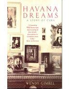 Havana Dreams - A Story of Cuba